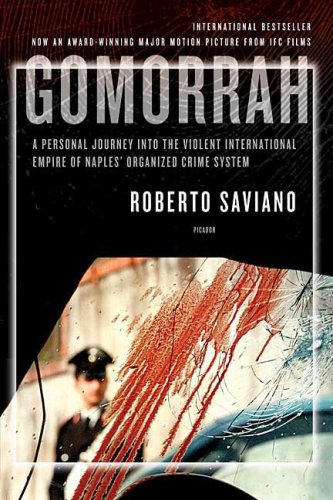 Gomorrah A Personal Journey into the Violent International Empire of Naples' Organized Crime System N/A edition cover
