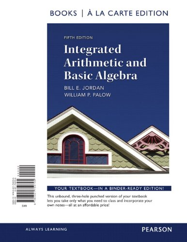 Integrated Arithmetic and Basic Algebra, a la Carte Edition  5th 2013 edition cover
