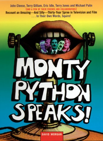 Monty Python Speaks! The Complete Oral History of Monty Python, as Told by the Founding Members and a Few of Their Many Friends and Collaborators  2005 edition cover