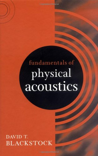 Fundamentals of Physical Acoustics   2000 edition cover