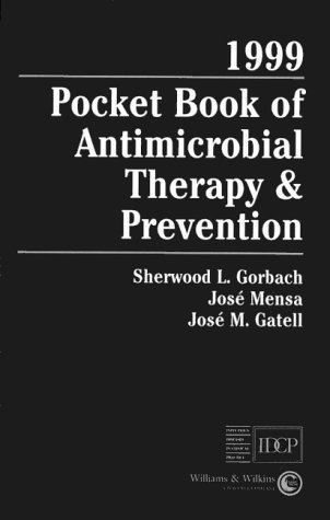 1999 Pocket Book of Antimicrobial Therapy and Prevention 2nd 1999 9780683183795 Front Cover