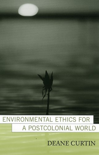 Environmental Ethics for a Postcolonial World   2005 9780742525795 Front Cover