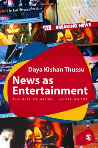 News as Entertainment The Rise of Global Infotainment  2009 9780761968795 Front Cover
