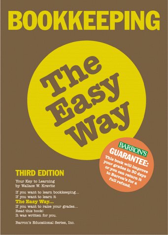 Bookkeeping the Easy Way  3rd 1999 (Revised) 9780764110795 Front Cover