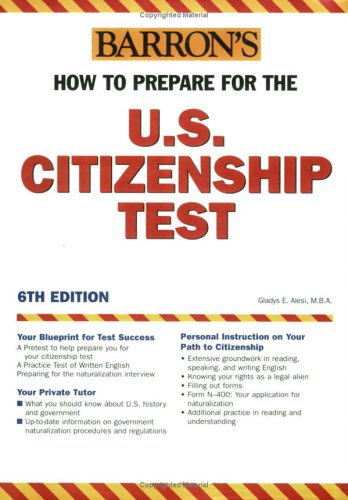 How to Prepare for the U. S. Citizenship Test  6th 2005 9780764123795 Front Cover