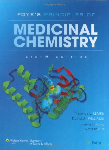 Foye's Principles of Medicinal Chemistry  6th 2008 (Revised) edition cover