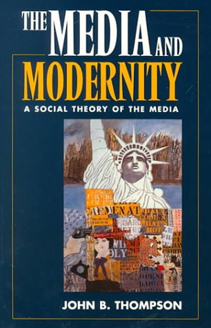 Media and Modernity A Social Theory of the Media N/A edition cover