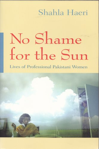 No Shame for the Sun Lives of Professional Pakistani Women  2002 edition cover