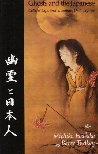 Ghosts and the Japanese Cultural Experience in Japanese Death Legends N/A edition cover