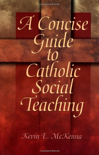 Concise Guide to Catholic Social Teaching   2002 9780877939795 Front Cover