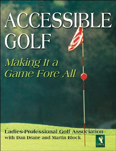 Accessible Golf Making It a Game Fore All  2006 9780880119795 Front Cover