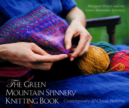 Green Mountain Spinnery Knitting Book Contemporary and Classic Patterns  2003 9780881505795 Front Cover