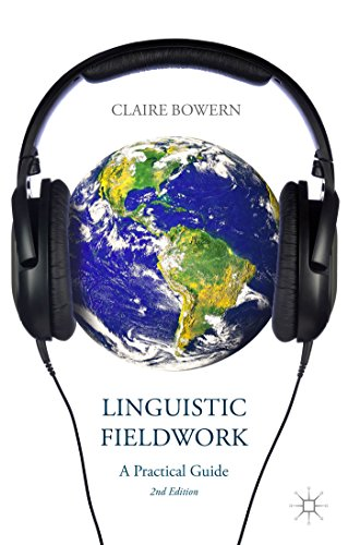 Linguistic Fieldwork A Practical Guide 2nd 2015 edition cover