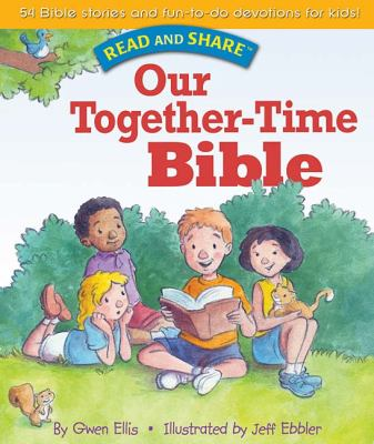 Our Together-Time Bible   2008 9781400312795 Front Cover