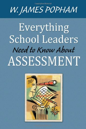 Everything School Leaders Need to Know about Assessment   2010 edition cover