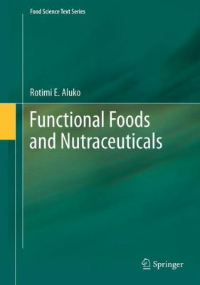 Functional Foods and Nutraceuticals   2012 edition cover