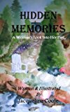 Hidden Memories A Woman's Look into Her Past N/A 9781490946795 Front Cover