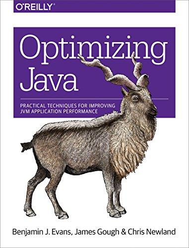 Optimizing Java Practical Techniques for Improving JVM Application Performance  2018 9781492025795 Front Cover