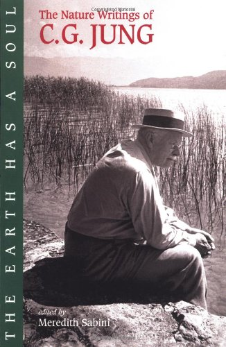 Earth Has a Soul C. G. Jung on Nature, Technology and Modern Life  2001 edition cover