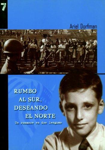 Rumbo al Sur, Deseando el Norte Un Romance en Dos Lenguas N/A edition cover