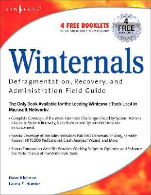 Winternals Defragmentation, Recovery, and Administration Field Guide   2006 9781597490795 Front Cover