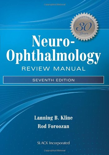Neuro-Ophthalmology Review Manual  7th 2013 edition cover