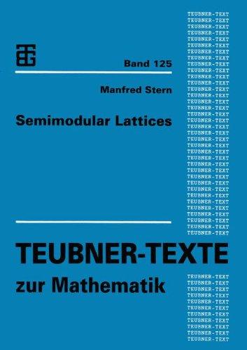 Semimodular Lattices:   2013 9783663124795 Front Cover
