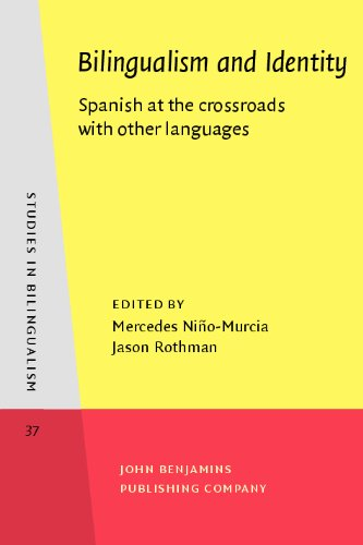 Bilingualism and Identity Spanish at the Crossroads with Other Languages  2009 edition cover