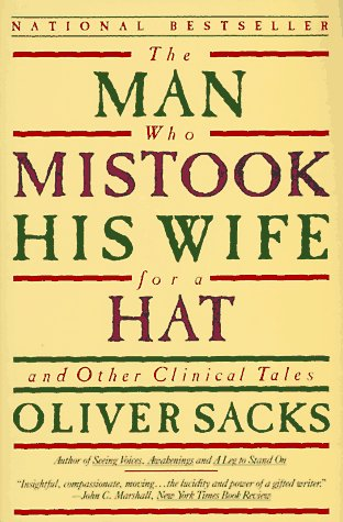 Man Who Mistook His Wife for a Hat And Other Clinical Tales  1987 (Reprint) edition cover