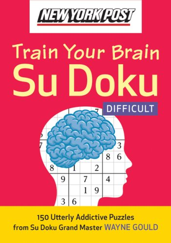 New York Post Train Your Brain Su Doku: Difficult  N/A 9780061762796 Front Cover