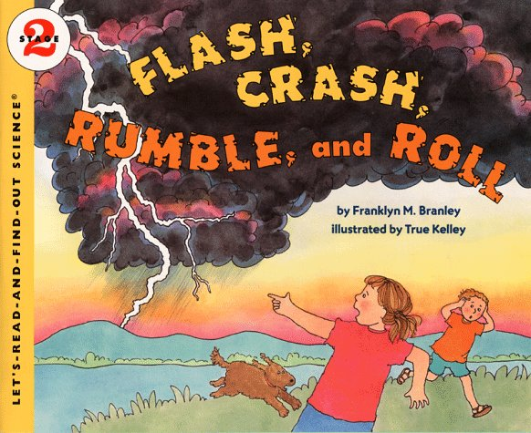 Flash, Crash, Rumble, and Roll   1999 9780064451796 Front Cover