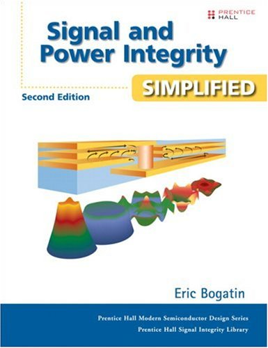 Signal and Power Integrity - Simplified  2nd 2010 (Revised) edition cover