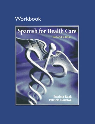 Workbook for Spanish for Health Care  2nd 2011 edition cover