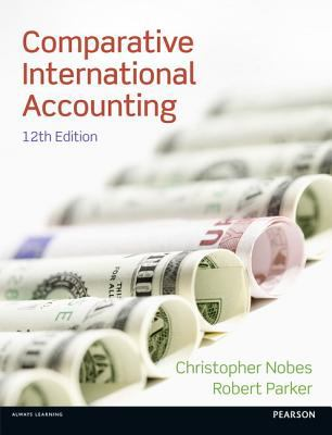Comparative International Accounting  12th 2012 (Revised) edition cover