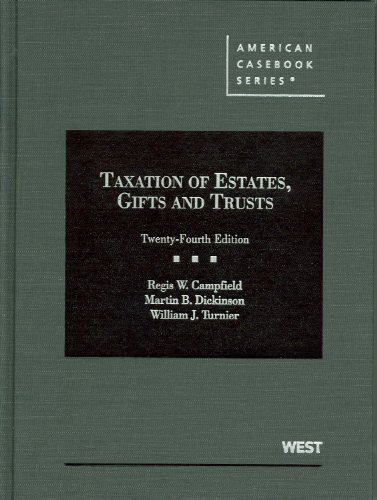 Taxation of Estates, Gifts and Trusts  24th 2012 (Revised) edition cover
