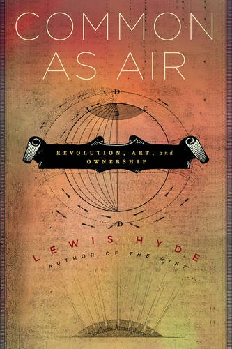 Common as Air Revolution, Art, and Ownership  2011 edition cover