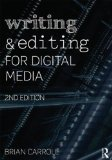 Writing and Editing for Digital Media  2nd 2014 (Revised) edition cover