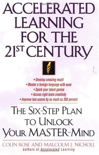 Accelerated Learning for the 21st Century The Six-Step Plan to Unlock Your Master-Mind  1998 edition cover