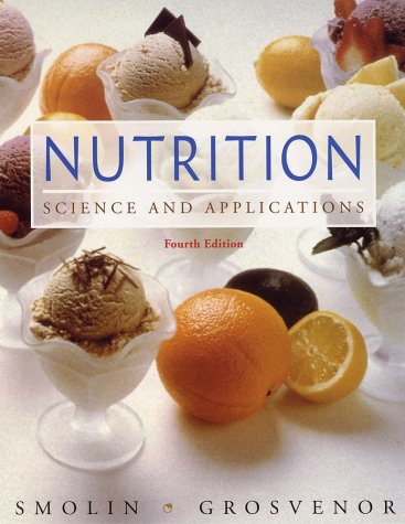Nutrition Science and Applications 4th 2003 (Revised) edition cover