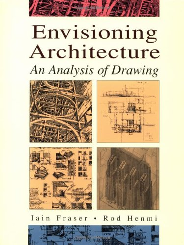 Envisioning Architecture An Analysis of Drawing  1993 edition cover