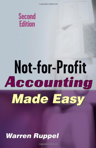 Not-for-Profit Accounting Made Easy  2nd 2007 (Revised) edition cover