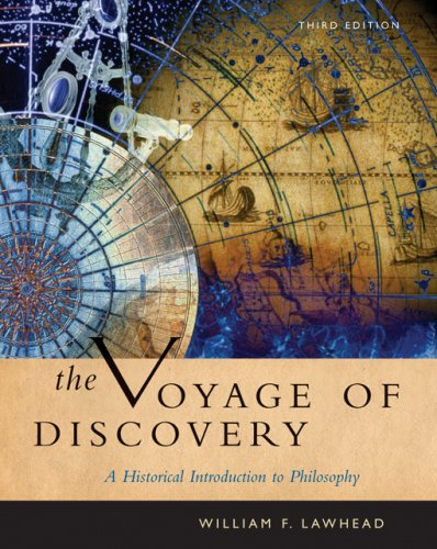 Voyage of Discovery A Historical Introduction to Philosophy 3rd 2007 (Revised) edition cover
