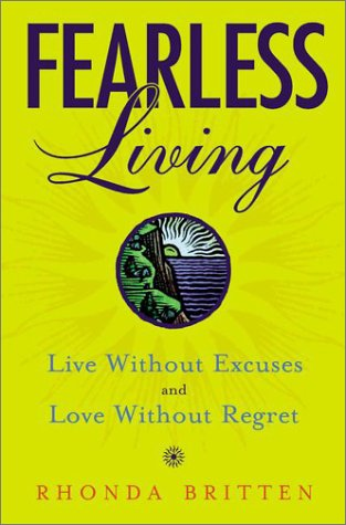 Fearless Living Live Without Excuses and Love Without Regret  2001 9780525945796 Front Cover