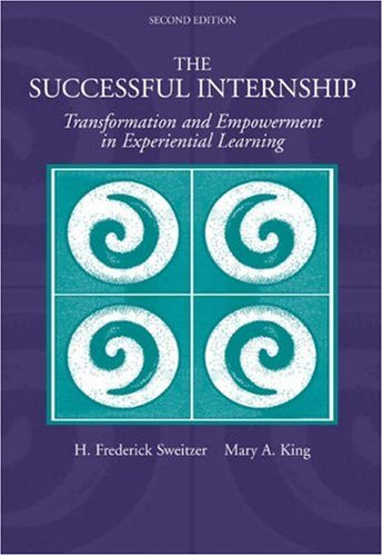 Successful Internship Transformation and Empowerment in Experiential Learning 2nd 2004 (Revised) edition cover