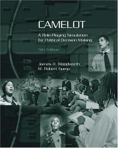Camelot A Role-Playing Simulation for Political Decision Making 5th 2006 (Revised) edition cover