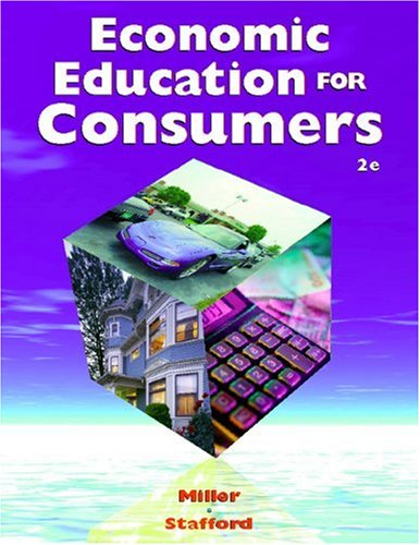Economic Education for Consumers  2nd 2004 (Revised) 9780538435796 Front Cover