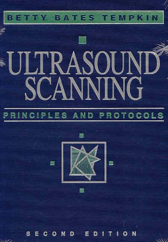 Ultrasound Scanning Principles and Protocols 2nd 1998 (Revised) edition cover
