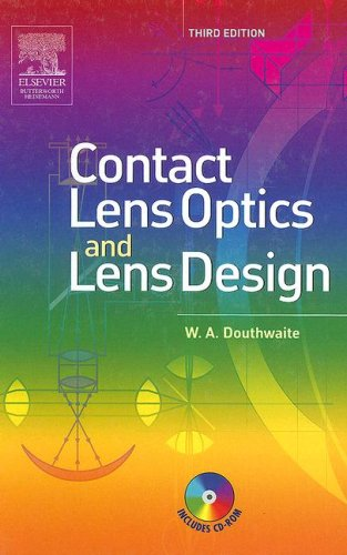 Contact Lens Optics and Lens Design  3rd 2006 (Revised) 9780750688796 Front Cover