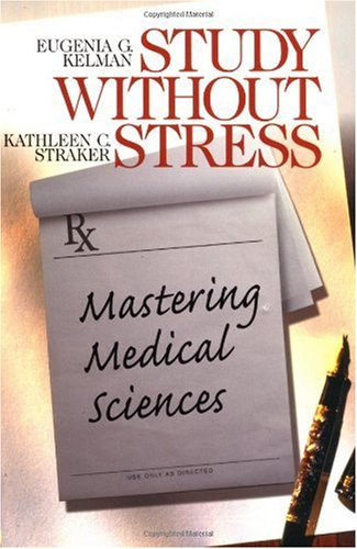 Study Without Stress Mastering Medical Sciences  1999 edition cover