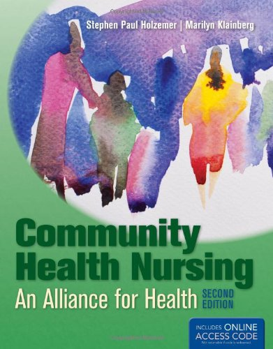 Community Health Nursing An Alliance for Health 2nd 2013 (Revised) 9780763785796 Front Cover